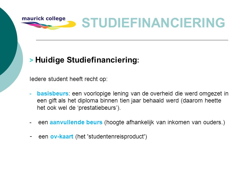 STUDIEFINANCIERING > Huidige Studiefinanciering: