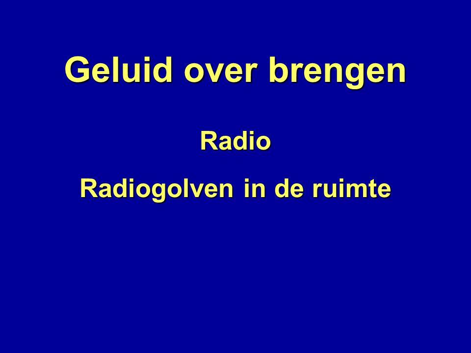 Radiogolven in de ruimte