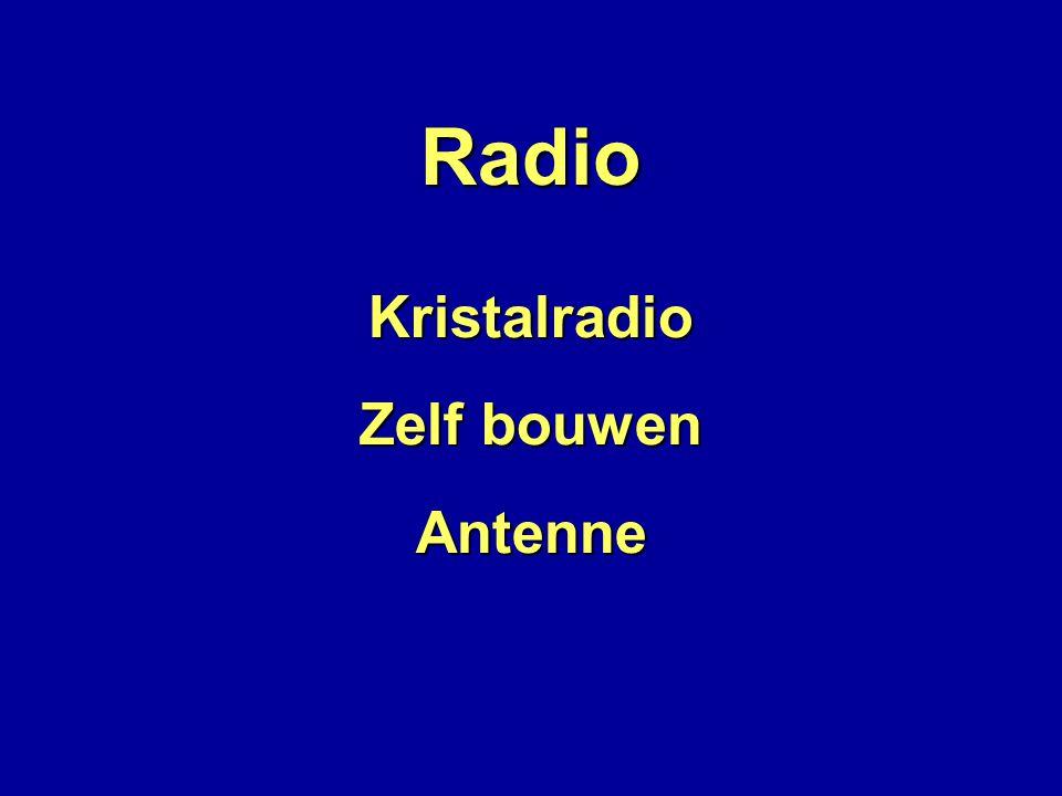 Radio Kristalradio Zelf bouwen Antenne