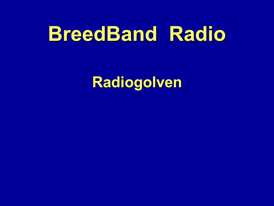 BreedBand Radio Radiogolven