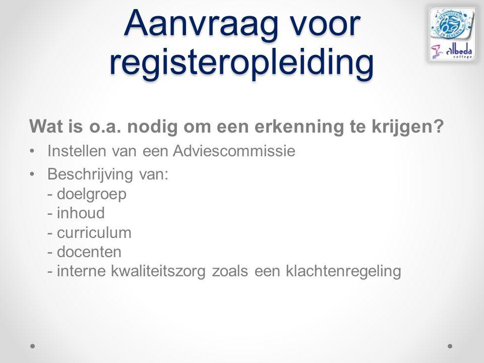 Aanvraag voor registeropleiding