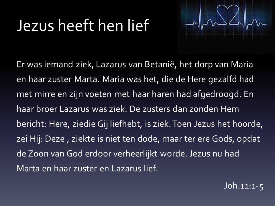 Jezus heeft hen lief