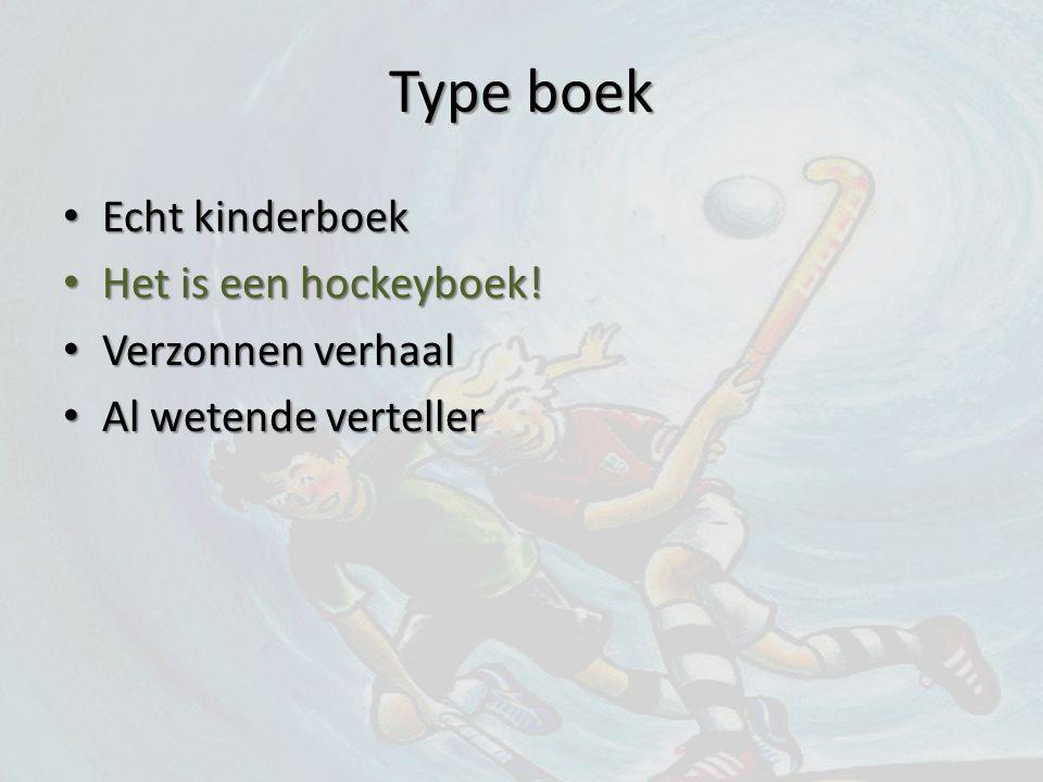 Type boek Echt kinderboek Het is een hockeyboek! Verzonnen verhaal