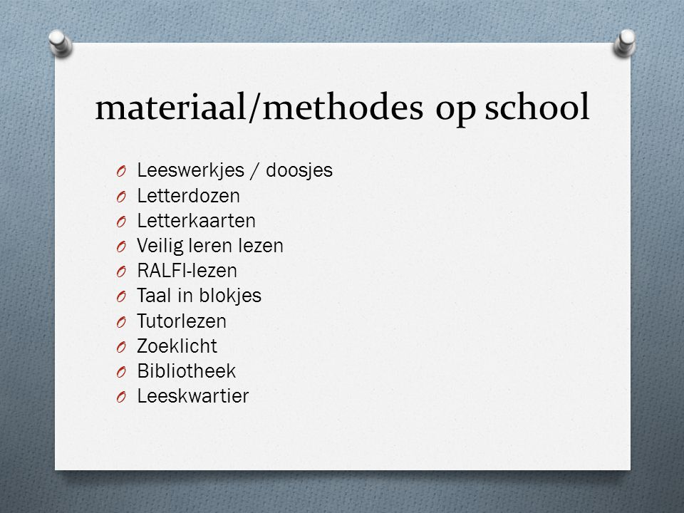 materiaal/methodes op school