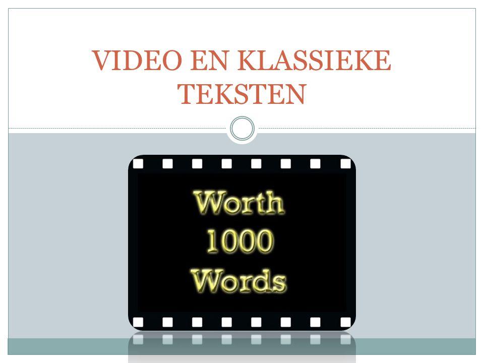 VIDEO EN KLASSIEKE TEKSTEN