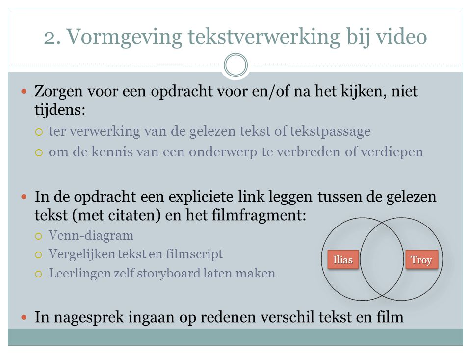 2. Vormgeving tekstverwerking bij video