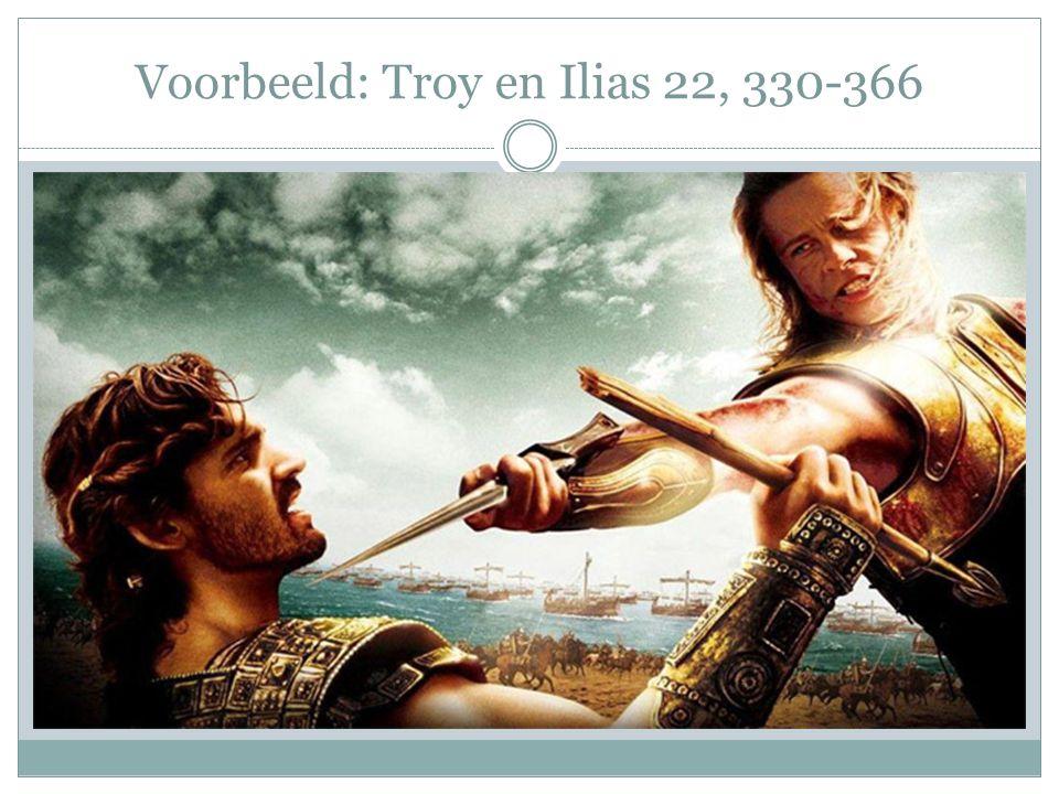 Voorbeeld: Troy en Ilias 22, 330-366