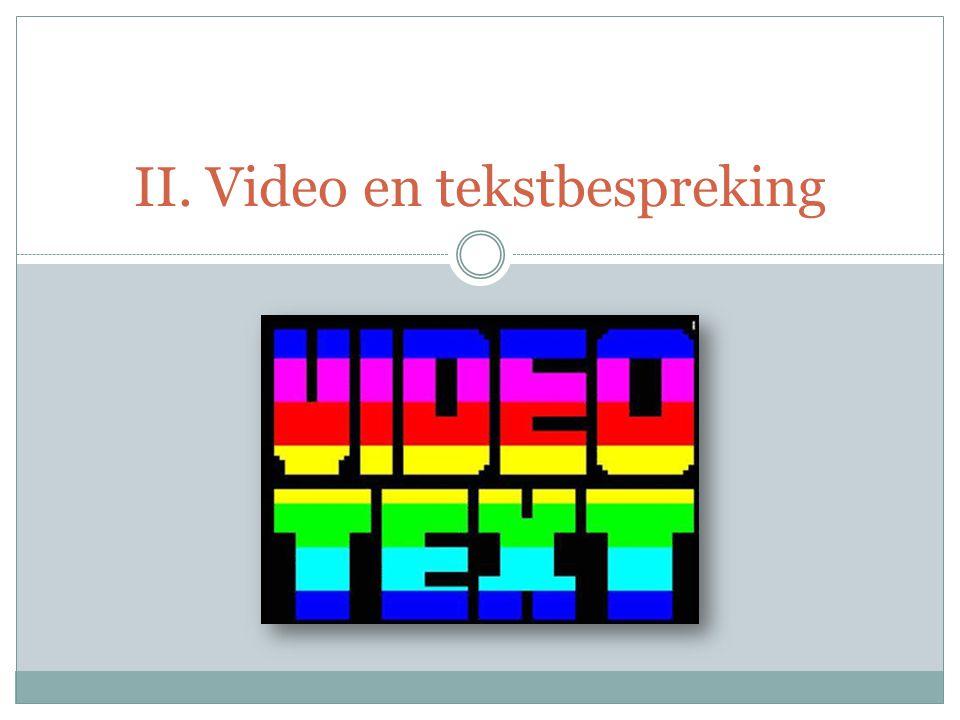 II. Video en tekstbespreking