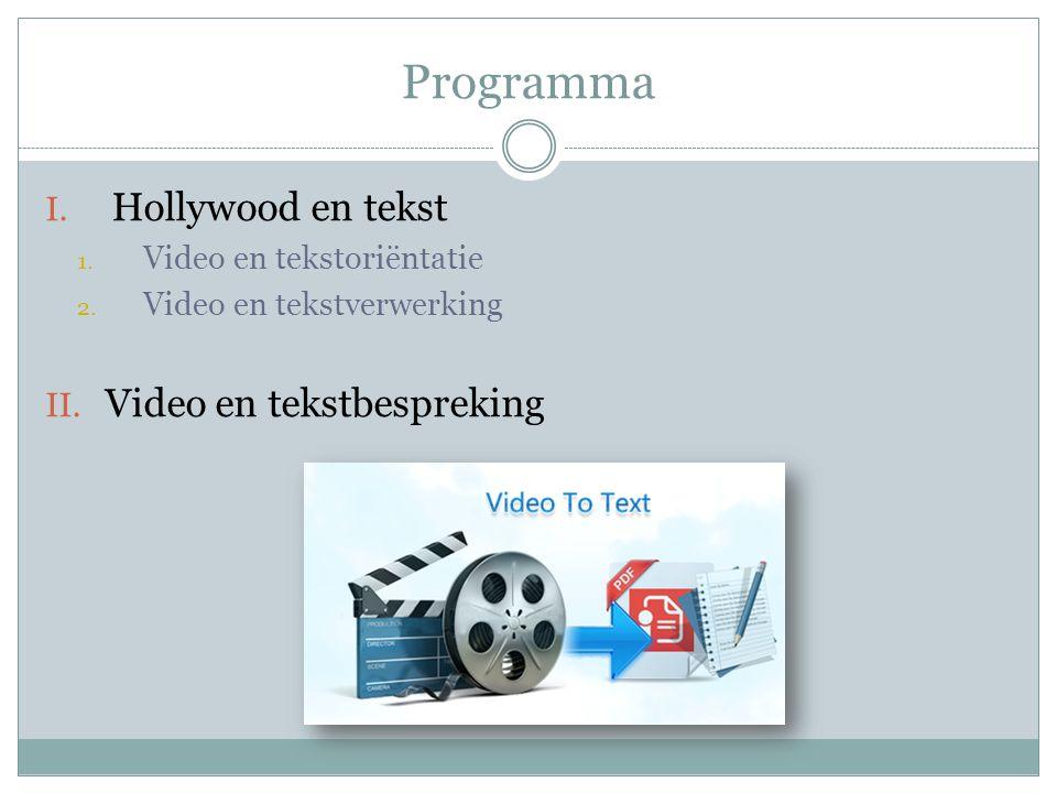 Programma Hollywood en tekst Video en tekstbespreking