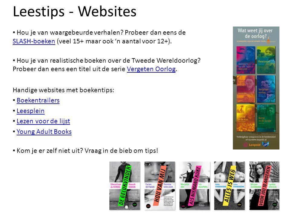 Leestips - Websites Hou je van waargebeurde verhalen Probeer dan eens de SLASH-boeken (veel 15+ maar ook 'n aantal voor 12+).