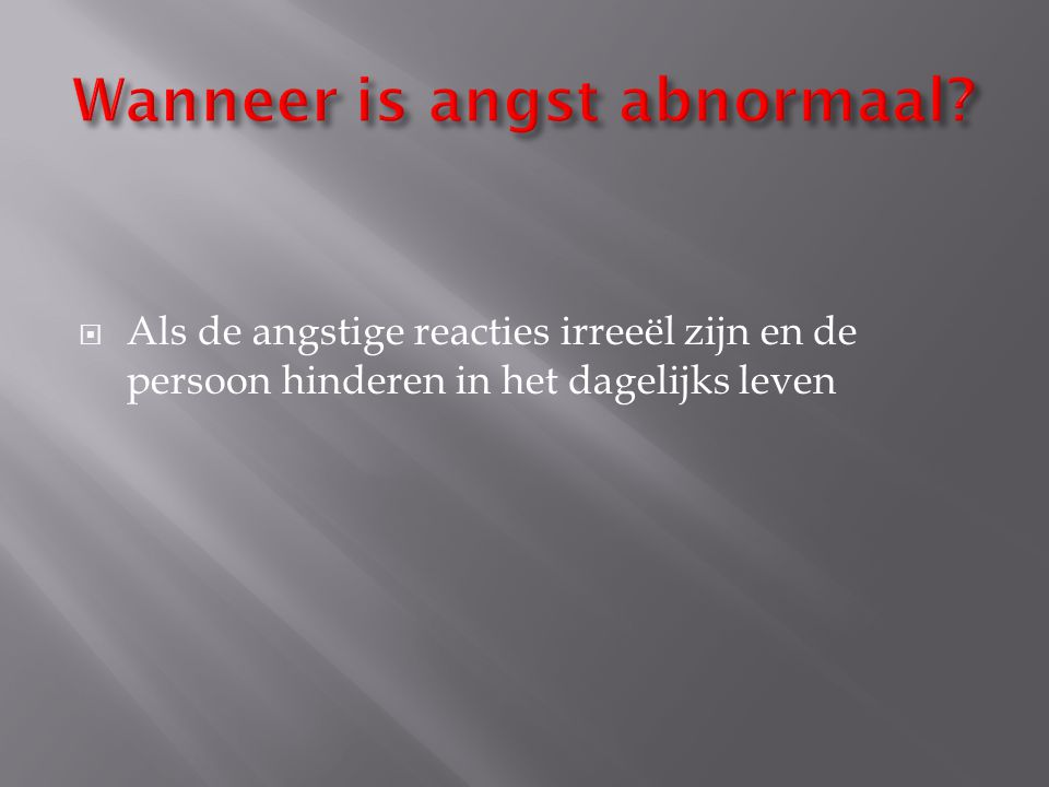 Wanneer is angst abnormaal