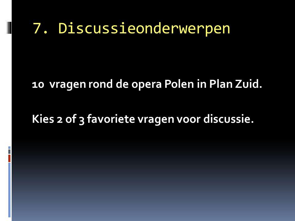 7. Discussieonderwerpen