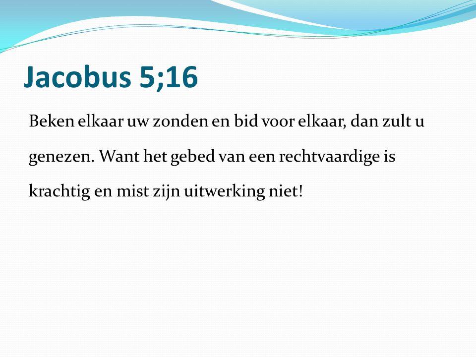 Jacobus 5;16