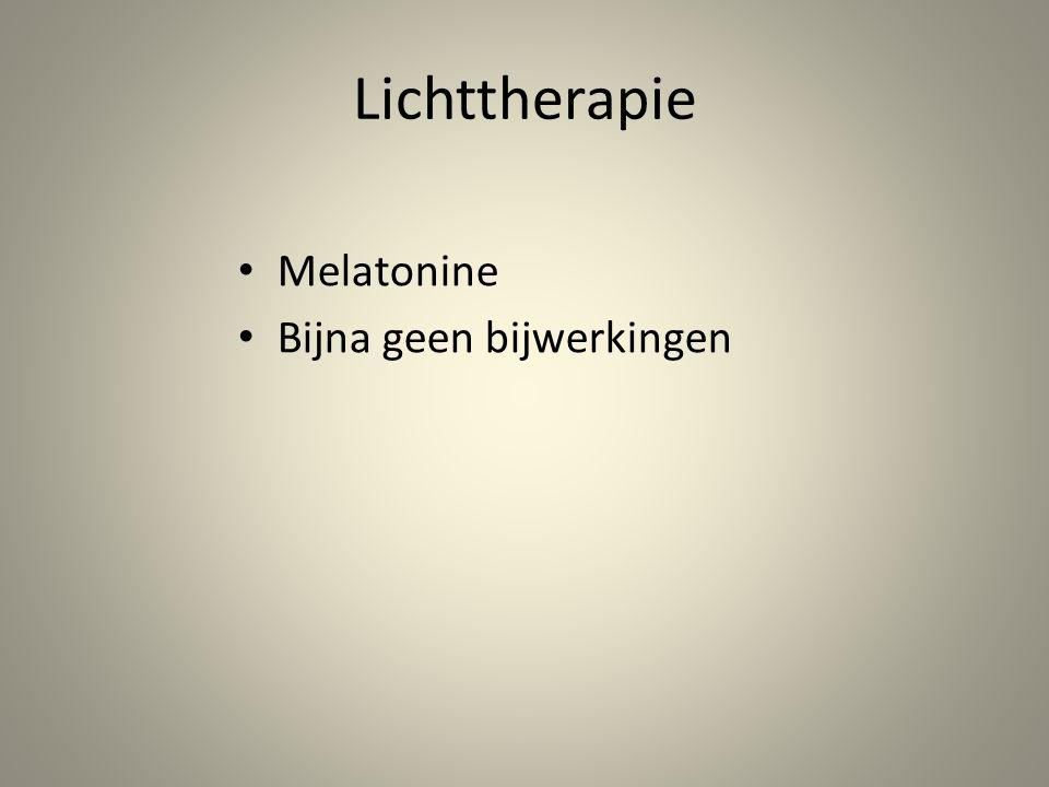 Lichttherapie Melatonine Bijna geen bijwerkingen