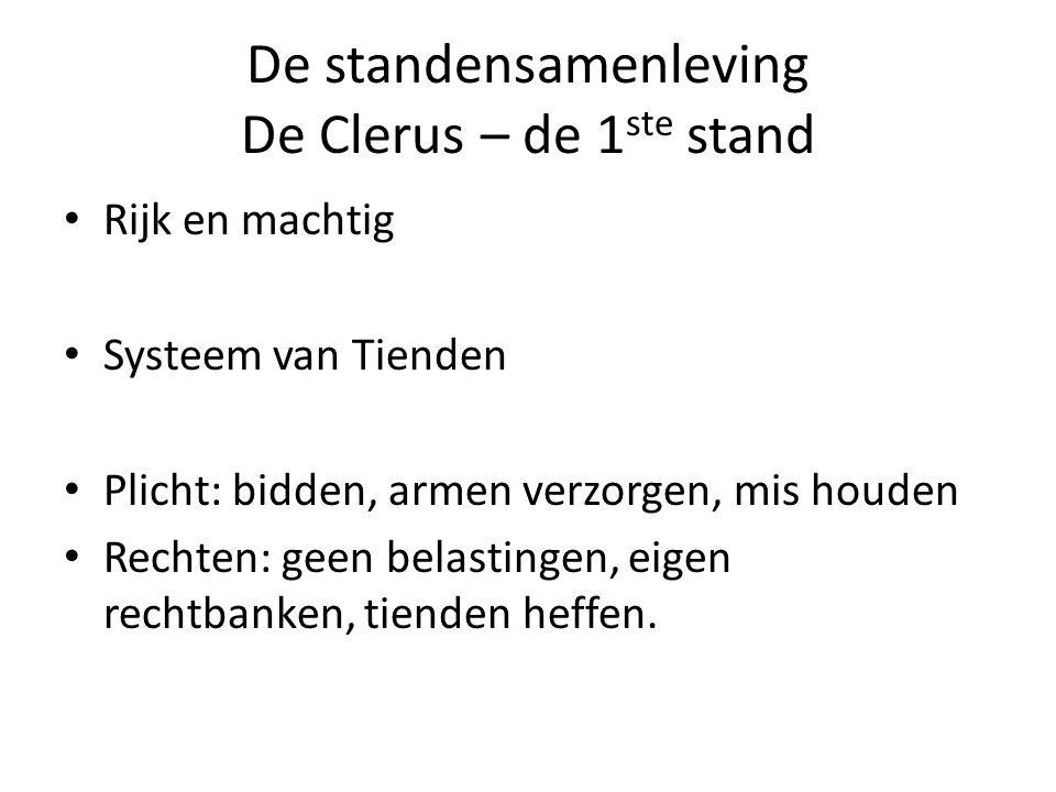 De standensamenleving De Clerus – de 1ste stand
