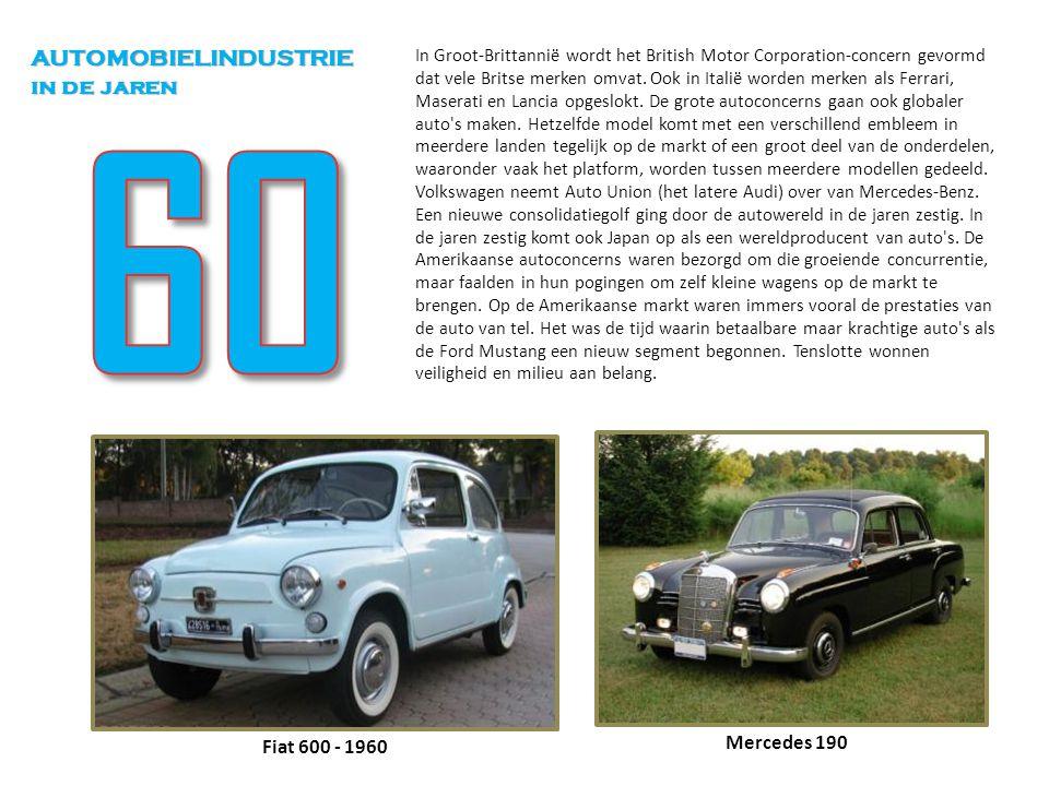60 AUTOMOBIELINDUSTRIE in de jaren Mercedes 190 Fiat 600 - 1960