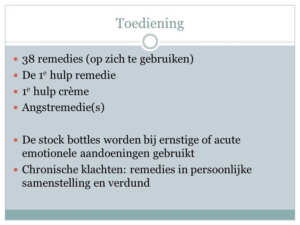 Toediening 38 remedies (op zich te gebruiken) De 1e hulp remedie