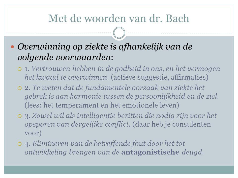Met de woorden van dr. Bach