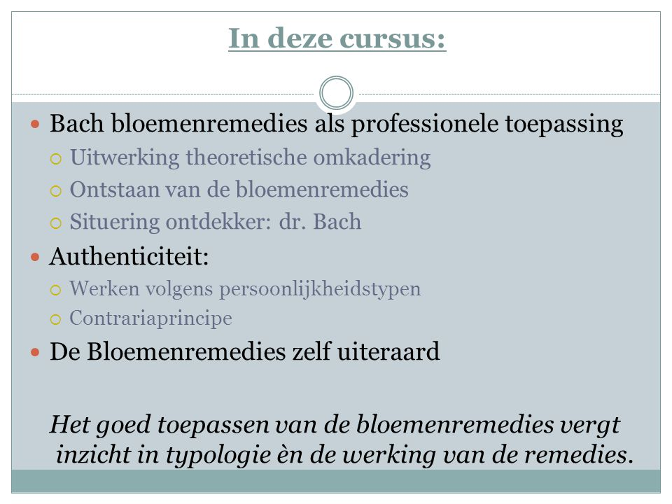 In deze cursus: Bach bloemenremedies als professionele toepassing