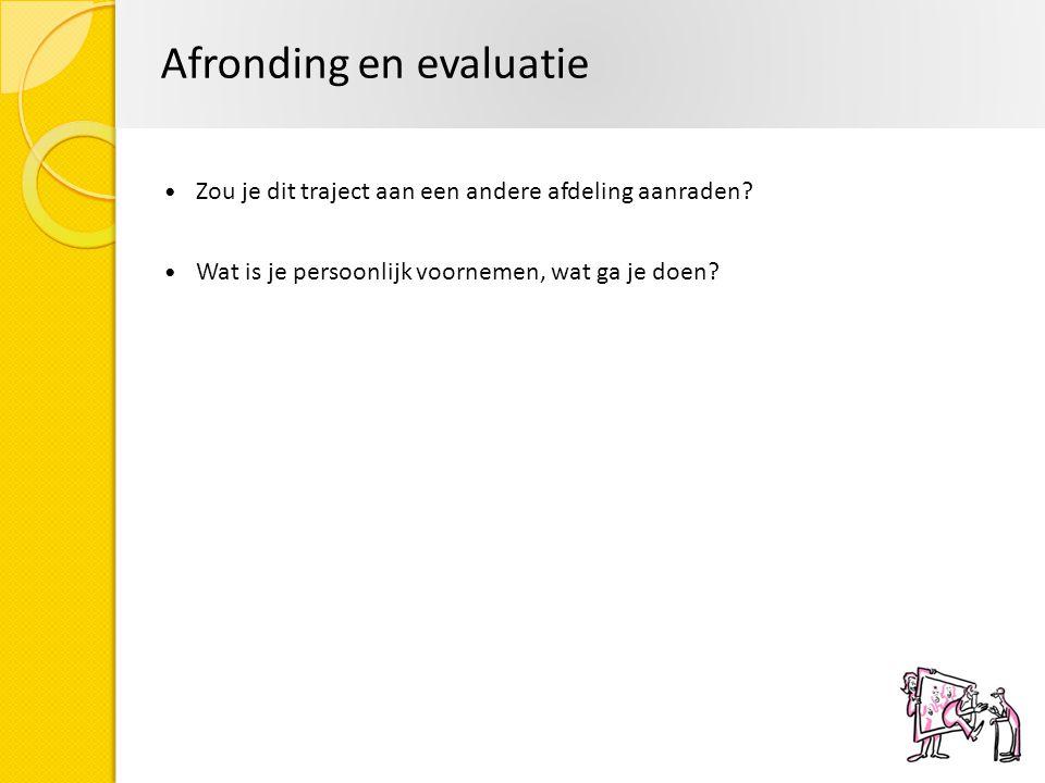 Afronding en evaluatie