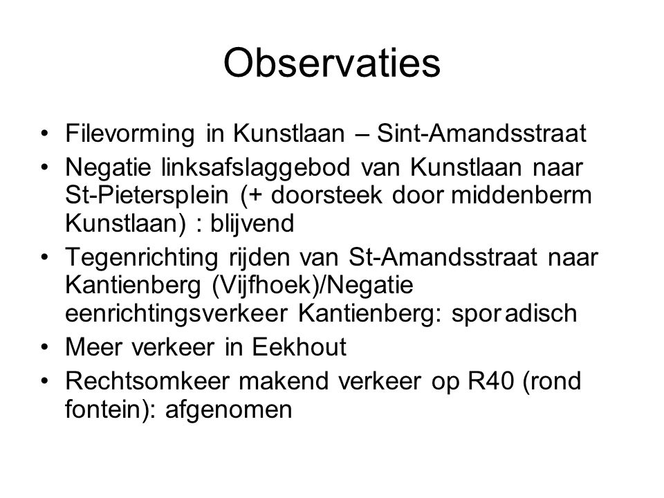 Observaties Filevorming in Kunstlaan – Sint-Amandsstraat