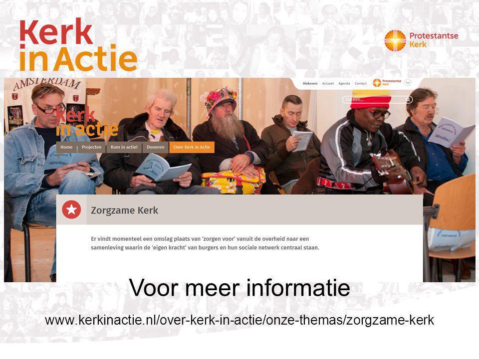 Voor meer informatie www.kerkinactie.nl/over-kerk-in-actie/onze-themas/zorgzame-kerk