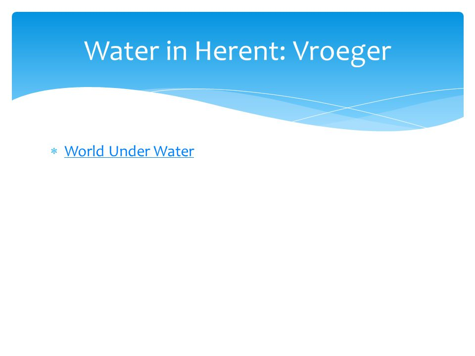 Water in Herent: Vroeger