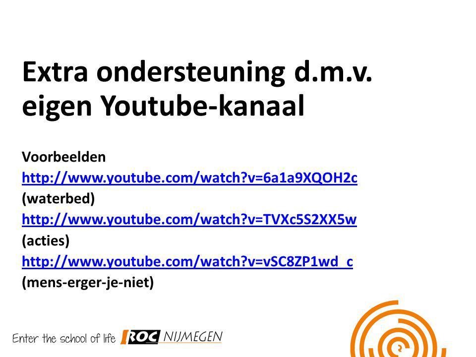 Extra ondersteuning d.m.v. eigen Youtube-kanaal