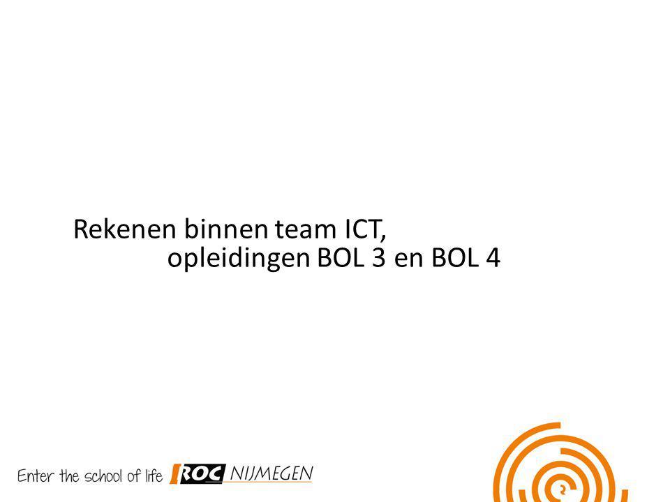 Rekenen binnen team ICT, opleidingen BOL 3 en BOL 4
