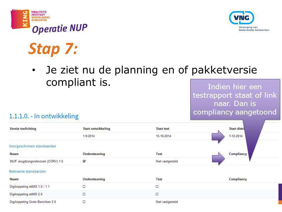 Stap 7: Je ziet nu de planning en of pakketversie compliant is.