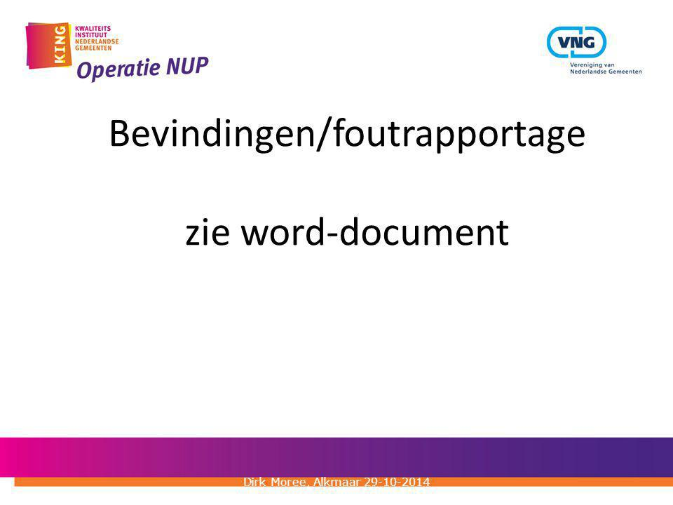 Bevindingen/foutrapportage zie word-document