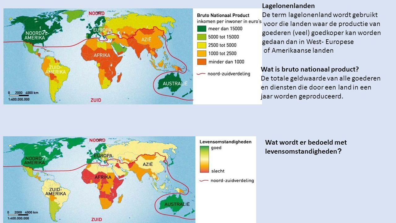 Lagelonenlanden De term lagelonenland wordt gebruikt. voor die landen waar de productie van. goederen (veel) goedkoper kan worden.