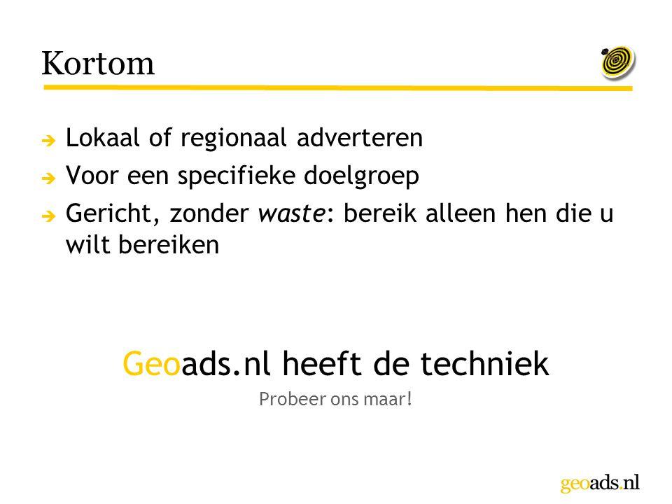 Geoads.nl heeft de techniek