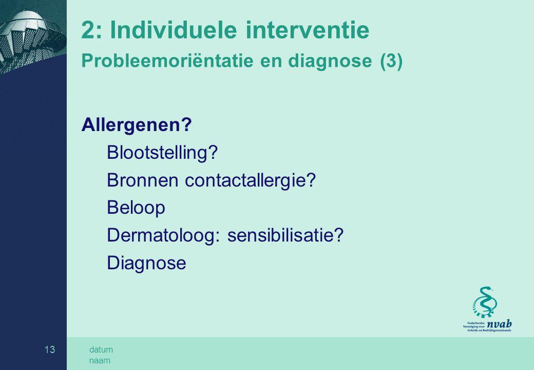 2: Individuele interventie Probleemoriëntatie en diagnose (3)