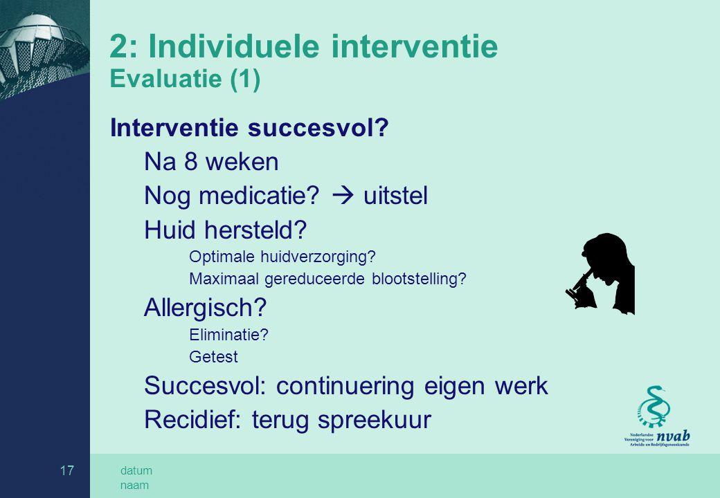 2: Individuele interventie Evaluatie (1)