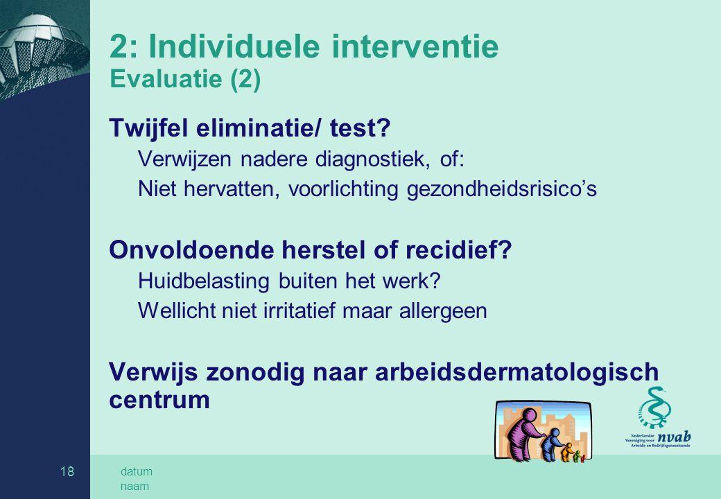 2: Individuele interventie Evaluatie (2)