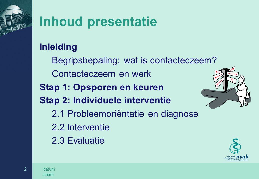 Inhoud presentatie Inleiding Begripsbepaling: wat is contacteczeem