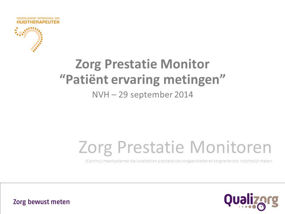 Zorg Prestatie Monitor Patiënt ervaring metingen