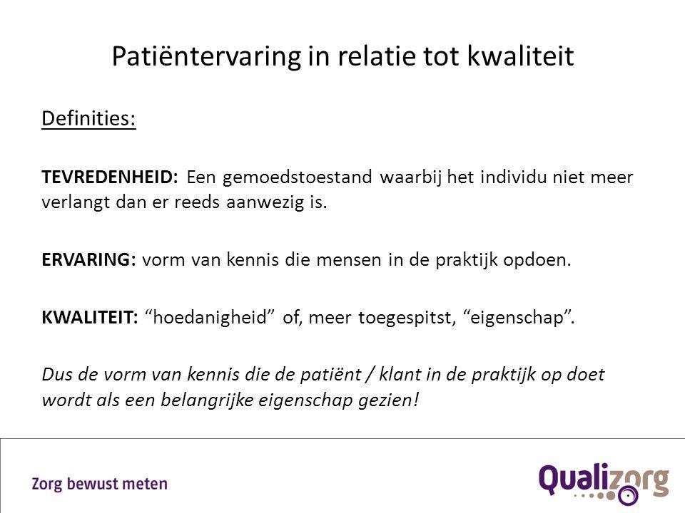 Patiëntervaring in relatie tot kwaliteit