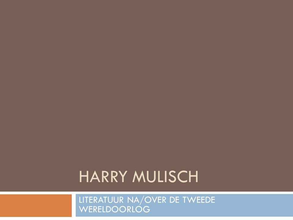 LITERATUUR NA/OVER DE TWEEDE WERELDOORLOG