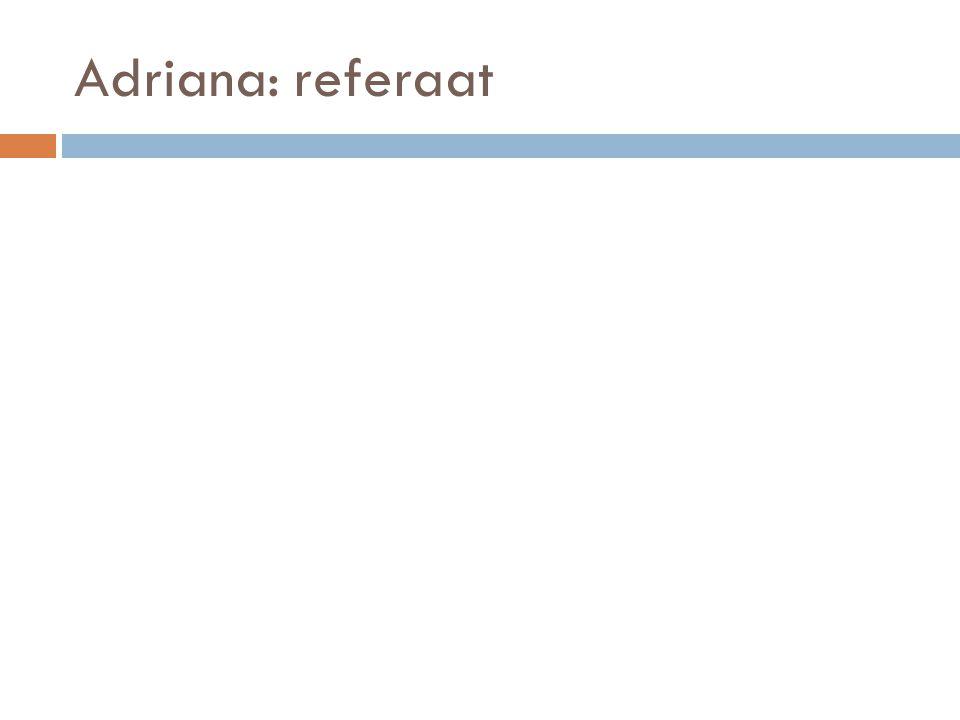 Adriana: referaat