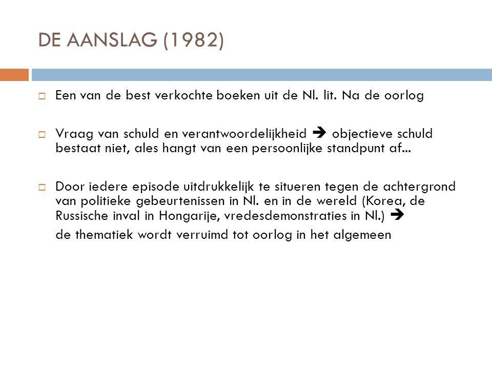 DE AANSLAG (1982) Een van de best verkochte boeken uit de Nl. lit. Na de oorlog.