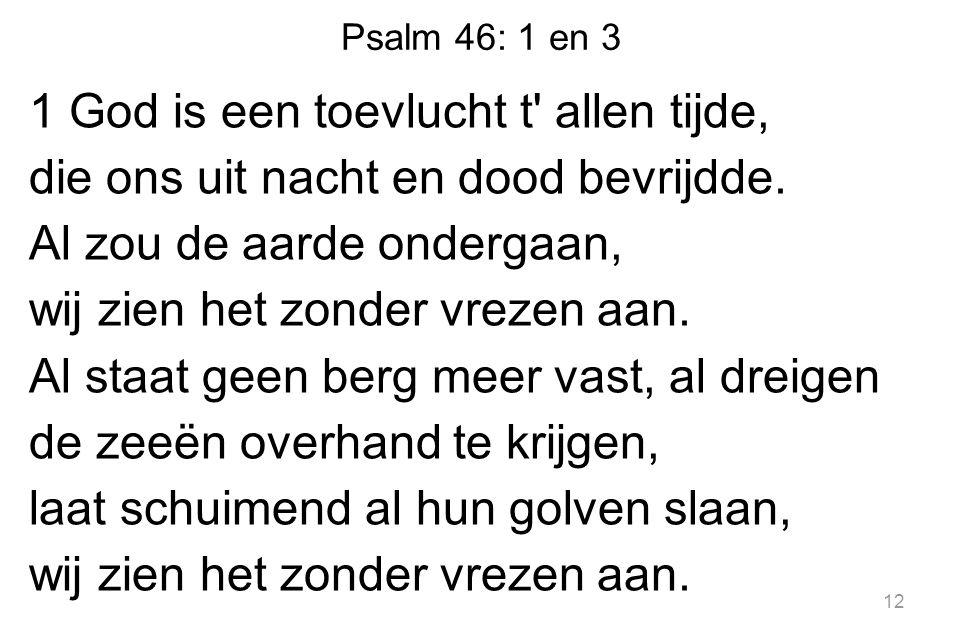Psalm 46: 1 en 3