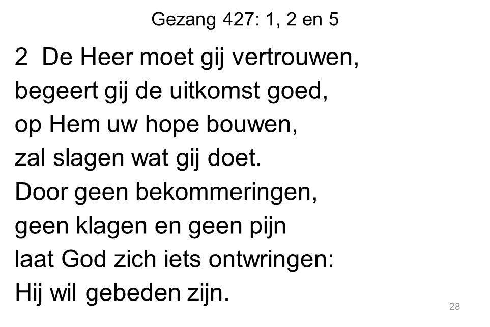 Gezang 427: 1, 2 en 5