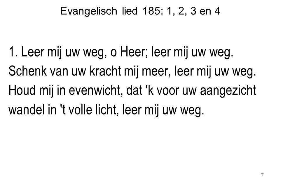 Evangelisch lied 185: 1, 2, 3 en 4