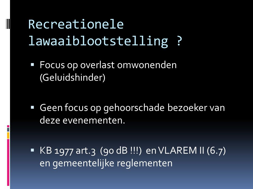 Recreationele lawaaiblootstelling