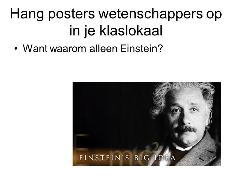 Hang posters wetenschappers op in je klaslokaal