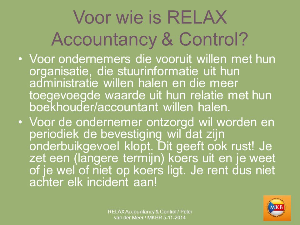 Voor wie is RELAX Accountancy & Control