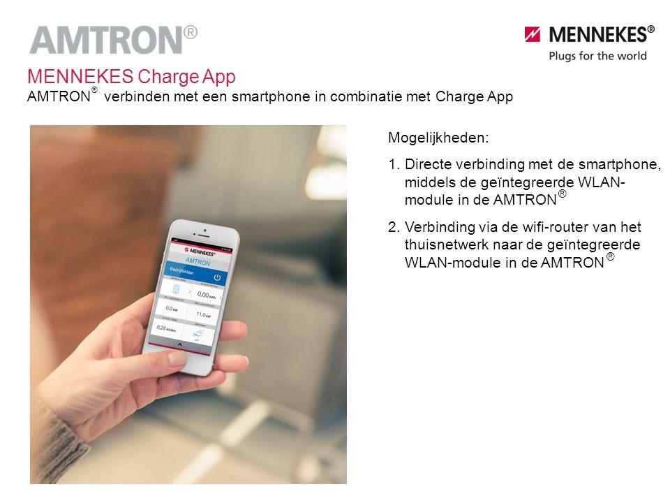 MENNEKES Charge App AMTRON verbinden met een smartphone in combinatie met Charge App. ® Mogelijkheden: