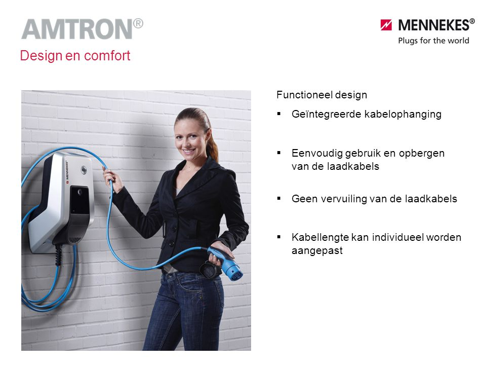 Design en comfort Functioneel design Geïntegreerde kabelophanging